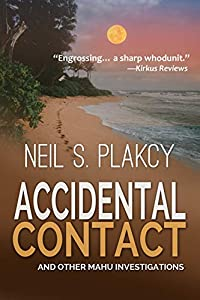 Accidental Contact (Mahu Investigations Book 9)