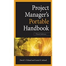 Project Managers Portable Handbook, Third Edition (Project Book Series)