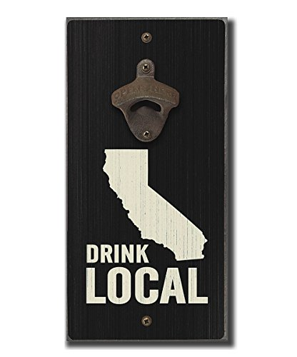 California Drink Local 6 x 12 inch Wooden Wall Sign and Metal Bottle Opener