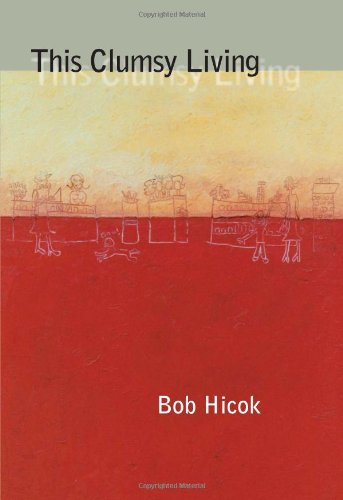 This Clumsy Living (Pitt Poetry Series)