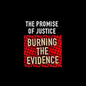 Burning the Evidence Radio/TV Program