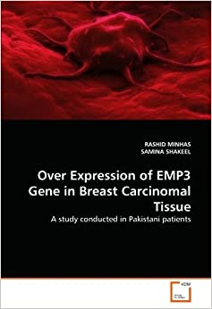 Over Expression of EMP3 Gene in Breast Carcinomal Tissue: A study conducted in Pakistani patients