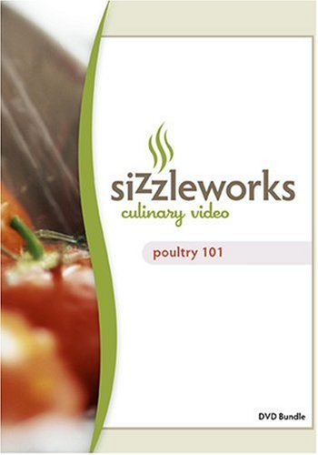 Sizzleworks Culinary Video: Poultry 101 ()