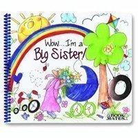 Wow  Im A Big Sister