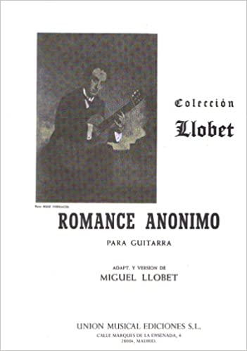 ANONIMO - Romance Anonimo para Guitarra (Llobet): Amazon.es ...