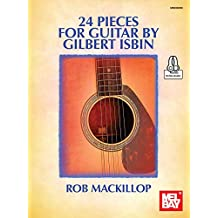 24 Pieces for Guitar by Gilbert Isbin