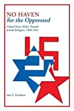 img - for No Haven for the Oppressed: United States Policy Toward Jewish Refugees, 1938-1945 book / textbook / text book