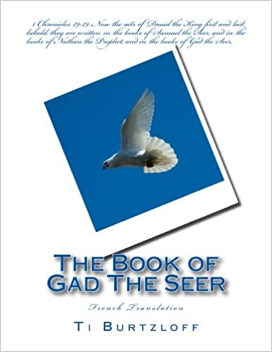 Livres The Book of Gad The Seer: French Translation pdf