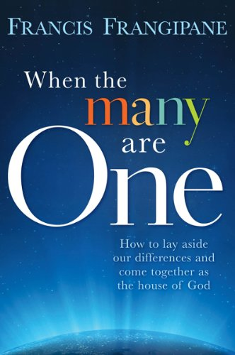 When the Many Are One:  How to Lay Aside Our Differences and Come Together as the House of God ebook