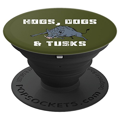 Hogs, Dogs, & Tusks Boar Hunting Hunt Season Gift - PopSockets Grip and Stand for Phones and Tablets