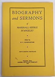 Biography and Sermons of Marshall Keeble,…
