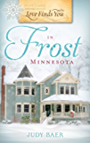 Love Finds You in Frost, Minnesota