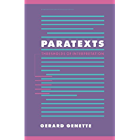 Paratexts: Thresholds of Interpretation (Literature, Culture, Theory Book 20) (English Edition)