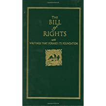 Bill of Rights: with Writings that Formed Its Foundation