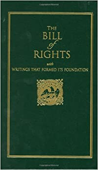 Bill of Rights: with Writings that Formed Its Foundation (Little Books of Wisdom)