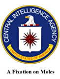 "A Fixation on Moles -  James J. Angleton, Anatoliy Golitsyn, and the ""Monster Plot"": Their Impact on CIA Personnel and Operations"