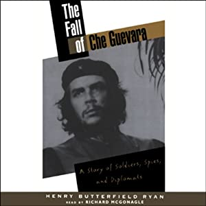 The Fall of Che Guevara Audiobook