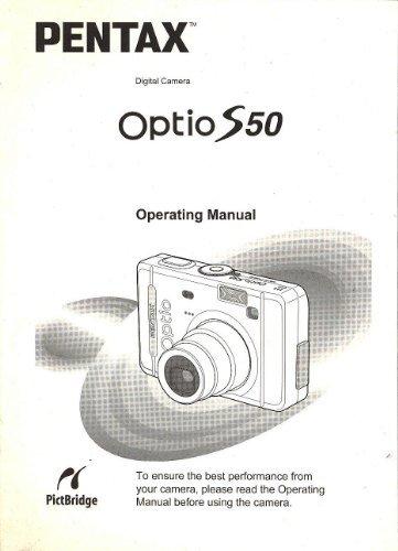 Pentax Optio S50 Digital Camera Original Operating Manual