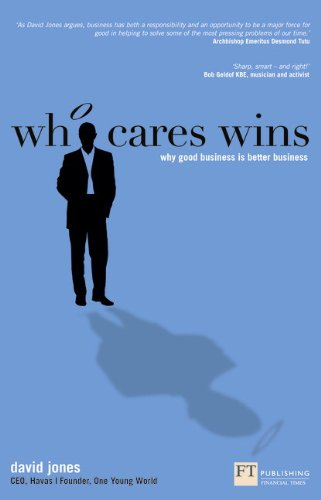 who-cares-wins-why-good-business-is-better-business-financial-times-series