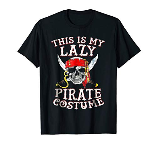 This is my Lazy Pirate Costume T shirt Funny Halloween Tees ()