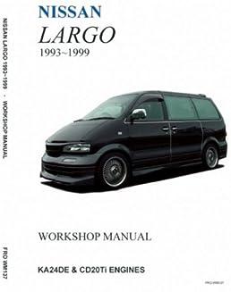 nissan largo '93 '99 workshop manual (jpnz english language Nissan Repair Guide nissan largo wiring diagram