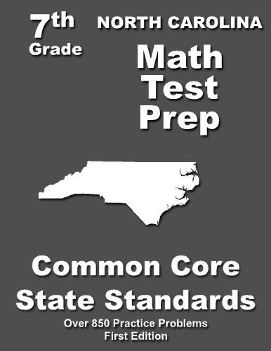 North Carolina 7th Grade Math Test Prep: Common Core Learning Standards -  Teachers' Treasures, Paperback