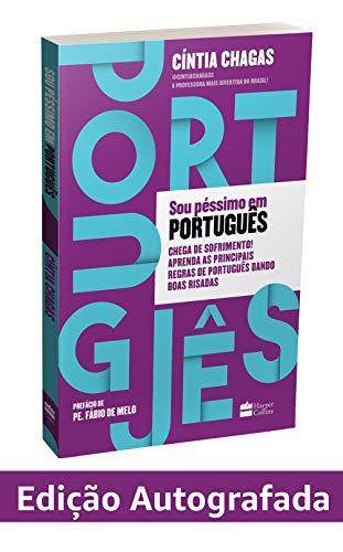 Sou péssimo em português.Chega de sofrimento! Livro Autografado. Aprenda as principais regras de português dando boas risadas