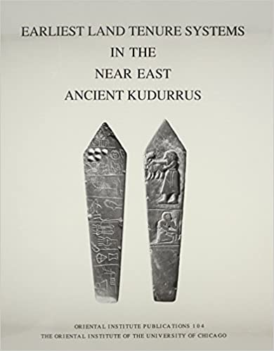 earliest-land-tenure-systems-in-the-near-east-ancient-kudurrus-university-of-chicago-oriental-institute-publications