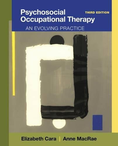 1111318301 - Psychosocial Occupational Therapy: An Evolving Practice
