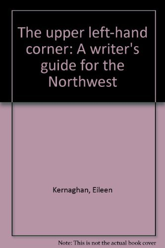 Left Hand Corner (The upper left-hand corner: A writer's guide for the Northwest)
