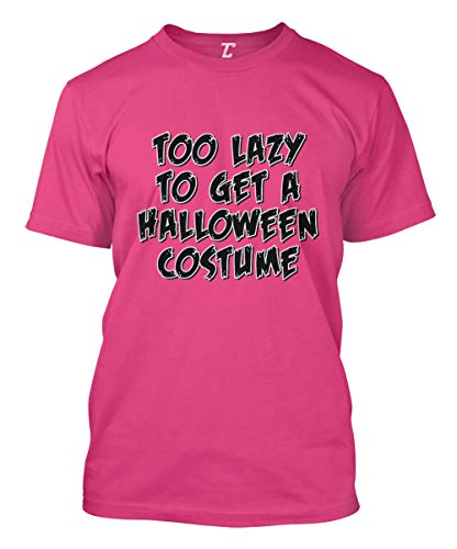 Too Lazy to Get A Halloween Costume - Funny Men's T-Shirt (Pink, Medium) ()