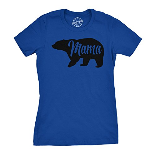 Fitted T-shirt Crazy - Womens Mama Bear Tshirt Cute Funny Mom Mothers Day Tee (Blue) - S