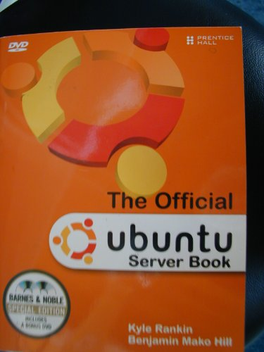 Official Ubuntu Server Book: Barnes & Noble Special Edition (Official Ubuntu Server Book)