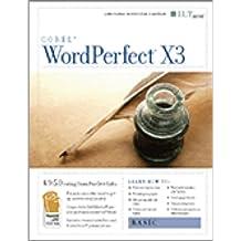 WordPerfect X3: Basic + CertBlaster, Instructor's Edition