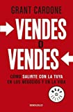img - for VENDES O VENDES by GRANT CARDONE (2013-05-04) book / textbook / text book