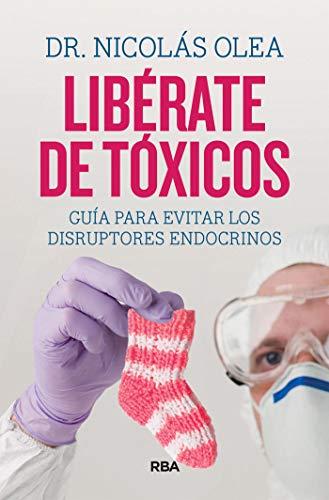 Libérate de tóxicos (DIVULGACIÓN) por Nicolás Olea