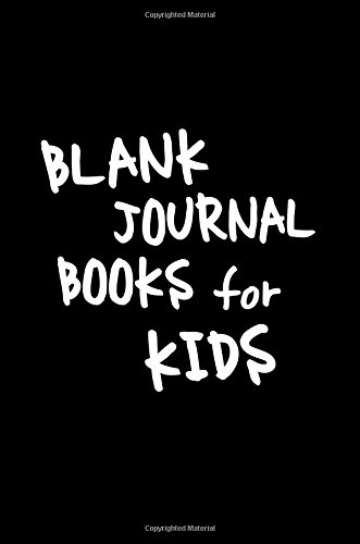 Blank Journal Books For Kids: 6 x 9, 108 Lined Pages (diary, notebook, journal, workbook)
