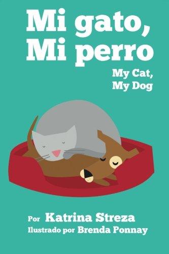 mi-gato-mi-perro-my-cat-my-dog-bilingual-spanish-english-edition