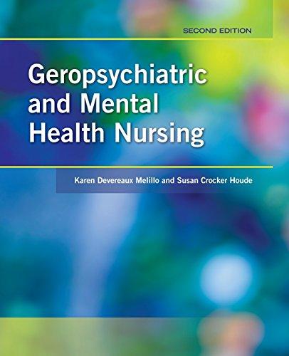 Geropsychiatric and Mental Health Nursing by Brand: Jones n Bartlett Learning