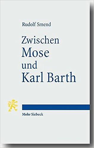 Ebook nl store epub herunterladen Zwischen Mose Und Karl Barth: Akademische Vortrage (German Edition) in German PDF PDB CHM