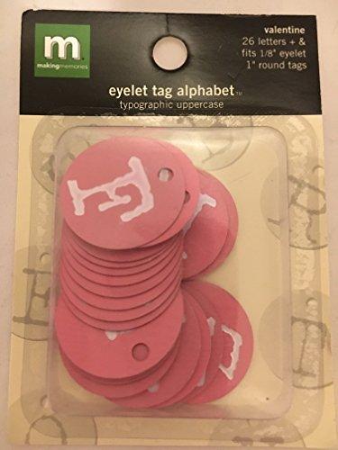 Alphabet Eyelet Tag - Making Memories Valentine Eyelet Tag Alphabet