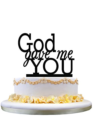 Wedding Cake Topper- Monogram God Gave Me You Cake Topper, Engagement Wedding Gift Ideas (Words Topper Cake)