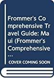 img - for Frommer's Comprehensive Travel Guide: Maui (Frommer's Comprehensive Guides) book / textbook / text book