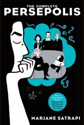 The Complete Persepolis: Now a Major Motion Picture (Pantheon Graphic Novels)