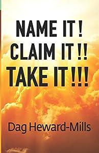 Name It! Claim It! Take It!