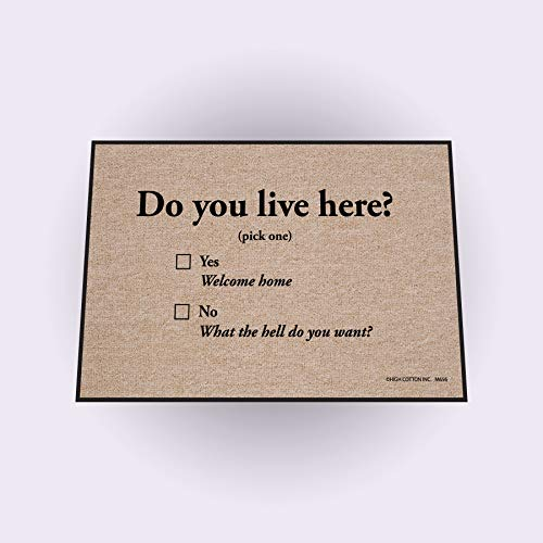 High Cotton Do You Live Here Doormat - Nice Underwear Door Mat