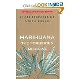 Marihuana, the Forbidden Medicine