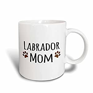 3dRose InspirationzStore Pet designs - Labrador Dog Mom - Lab Doggie by breed - brown muddy paw prints - doggy lover pet owner mama love - 15oz Mug (mug_154150_2)