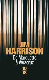De Marquette à Veracruz par Harrison