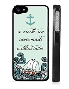 Ship Sea Anchor For iphone 5/5s Case - A Smooth Sea Never Made a Skilled Sailor - Quote For iphone 5/5s Case - USA Made